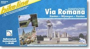 bikeline Radtourenbuch Via Romana Xanten - Nijmegen - Xanten